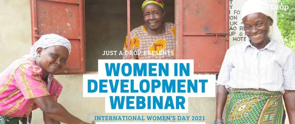 Just a Drop's Women in Development Webinar